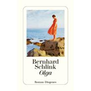 """Der neue Roman """"Olga"""" von Bernhard Schlink als Leseprobe"""